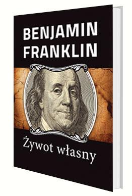 benjamin-franklin-zywot-wlasny
