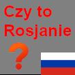 Czy to Rosjanie …