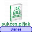 Jak mieć pieniądze – Jacek Wiśniowski