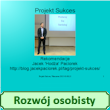 Projekt Sukces – rekomendacja